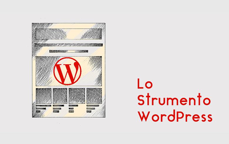 Lo Strumento WordPress