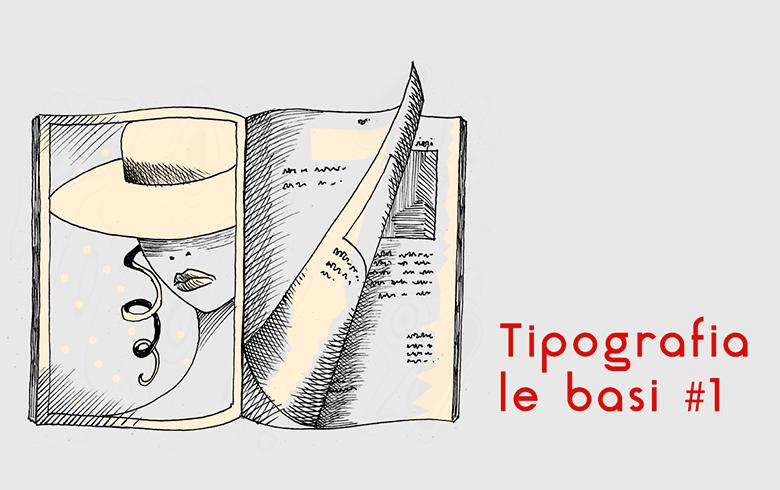 Tipografia: piccole basi per il Webdesign