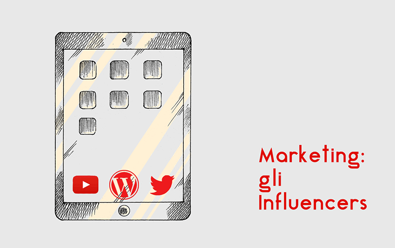 Marketing: gli Influencers
