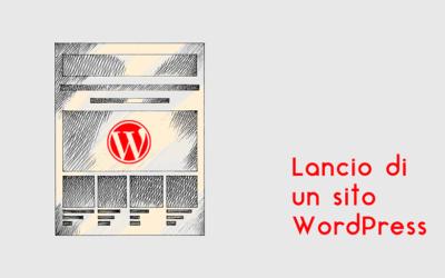 Lancio di un sito WordPress: 10 cose da ricordare
